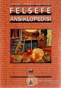 Felsefe Ansiklopedisi 6 (Ciltli)