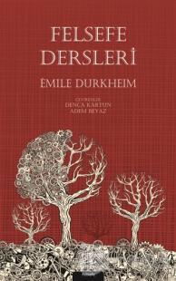 Felsefe Dersleri %25 indirimli Emile Durkheim