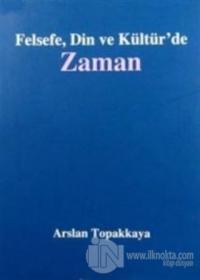 Felsefe, Din ve Kültür'de Zaman
