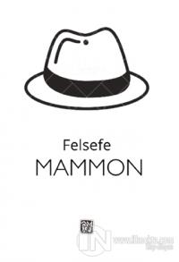 Felsefe - Mammon