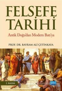 Felsefe Tarihi Bayram Ali Çetinkaya