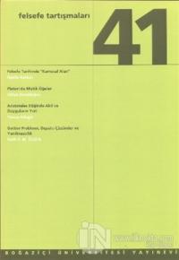 Felsefe Tartışmaları Sayı: 41
