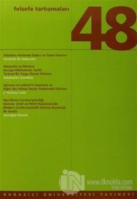 Felsefe Tartışmaları Sayı: 48