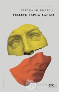 Felsefe Yapma Sanatı Bertrand Russell