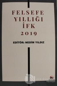 Felsefe Yıllığı - İFK 2019