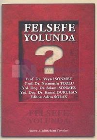 Felsefe Yolunda
