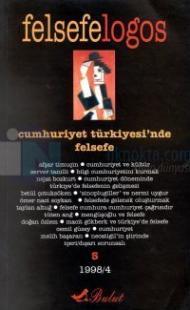 Felsefelogos Sayı 5 - Cumhuriyet Türkiyesi'nde Felsefe