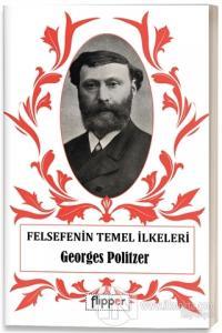 Felsefenin Temel İlkeleri %25 indirimli Georges Politzer