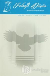 Felsefi Düşün Akademik Felsefe Dergisi Sayı: 1 Ekim 2013