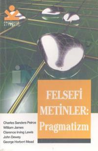 Felsefi Metinler: Pragmatizm