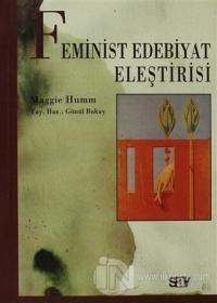 Feminist Edebiyat Eleştirisi %25 indirimli Maggie Humm