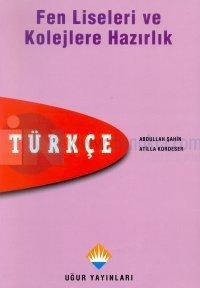 Fen Liseleri ve Kolejlere Hazırlık Türkçe