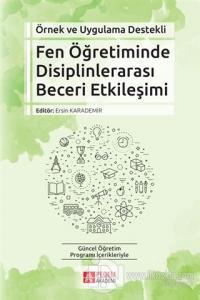 Fen Öğretiminde Disiplinlerarası Beceri Etkileşimi Kolektif