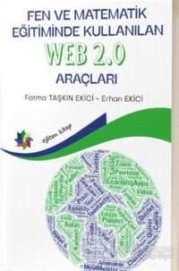 Fen ve Matematik Eğitiminde Kullanılan Web 2.0 Araçları