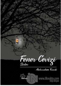 Fener Cevizi ''Şiirler Abdurrahim Küçük