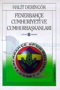 Fenerbahçe Cumhuriyeti ve  Cumhurbaşkanları