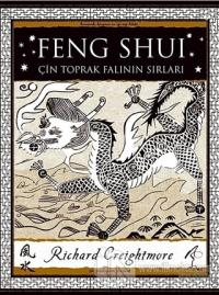 Feng Shui - Çin Toprak Falının Sırları Richard Creightmore