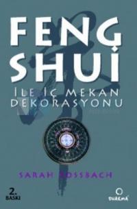 Feng Shui ile İç Mekan Dekorasyonu