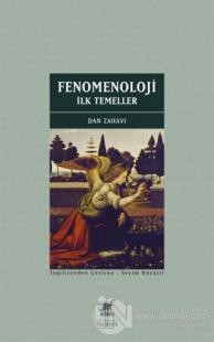 Fenomenoloji: İlk Temeller Dan Zahavi