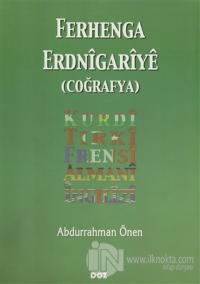 Ferhenga Erdnigariye (Coğrafya)