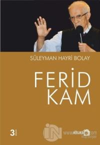 Ferid Kam