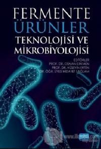 Fermente Ürünler Teknolojisi ve Mikrobiyolojisi