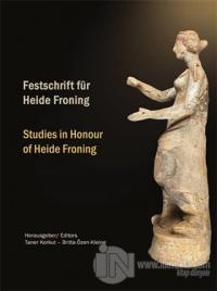 Festschrift für Heide Froning / Studies in Honour of Heide Froning (Ciltli)