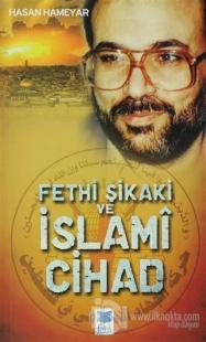Fethi Şikaki ve İslami Cihad