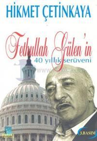 Fethullah Gülen'in 40 Yıllık Serüveni 1