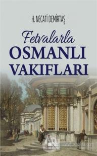 Fetvalarla Osmanlı Vakıfları