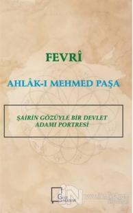 Fevri Ahlak-ı Mehmed Paşa Murat A. Karavelioğlu