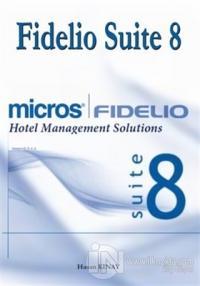 Fidelio Suite 8 Hotel Management Solutions