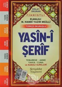 Fihristli Türkçe Okunuşlu Yasin-i Şerif (Cep Boy)