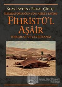 Fihristü'l Aşair - İmparatorluğun Son Aşiret Sayımı Suavi Aydın