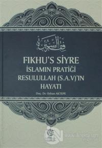 Fıkhu's Siyre İslamın Pratiği Resullah (S.A.V)'ın Hayatı (Ciltli)