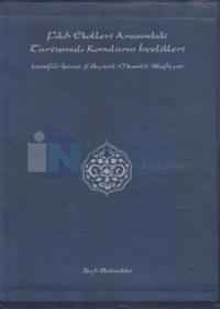 Fıkıh Ekolleri Arasındaki Tartışmalı Konuların İncelikleri (2 Cilt Takım)