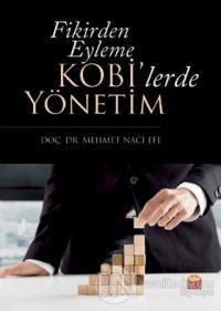 Fikirden Eyleme Kobi'lerde Yönetim Mehmet Naci Efe