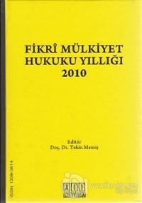 Fikri Mülkiyet Hukuku Yıllığı 2010 (Ciltli)