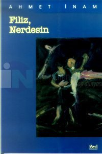 Filiz, Nerdesin(Bir Yaşama Albümü)