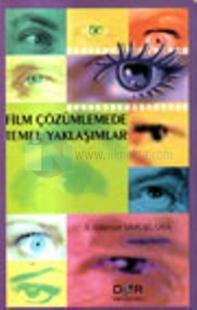 Film Çözümlemede Temel Yaklaşımlar