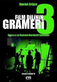 Film Dilinin Grameri 3Oyuncu ve Kamera Hareketli Sahneler
