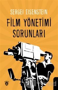 Film Yönetimi Sorunları