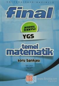Final - YGS Konu Özetli Temel Matematik Soru Bankası