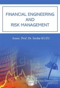 Financial Engineering And Risk Management %10 indirimli Serdar Kuzu