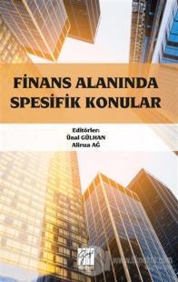 Finans Alanında Spesifik Konular Ünal Gülhan