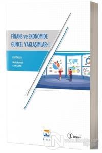 Finans ve Ekonomide Güncel Yaklaşımlar - 1