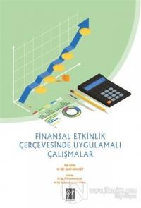 Finansal Etkinlik Çerçevesinde Uygulamalı Çalışmalar