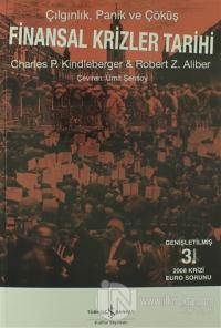 Finansal Krizler Tarihi %23 indirimli Charles P. Kindleberger