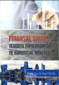 Finansal Sıkıntı, Yeniden Yapılandırma ve Kurumsal Yönetim