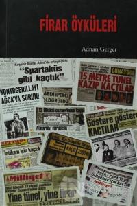 Firar Öyküleri %15 indirimli Adnan Gerger